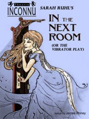In the Next Room poster Feb 2013