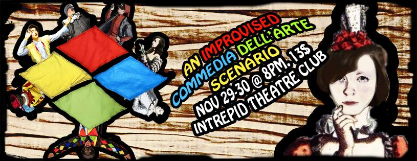 An Improvised Commedia Dell'arte Nov 2013