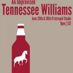 An Improvised Tennesse Williams