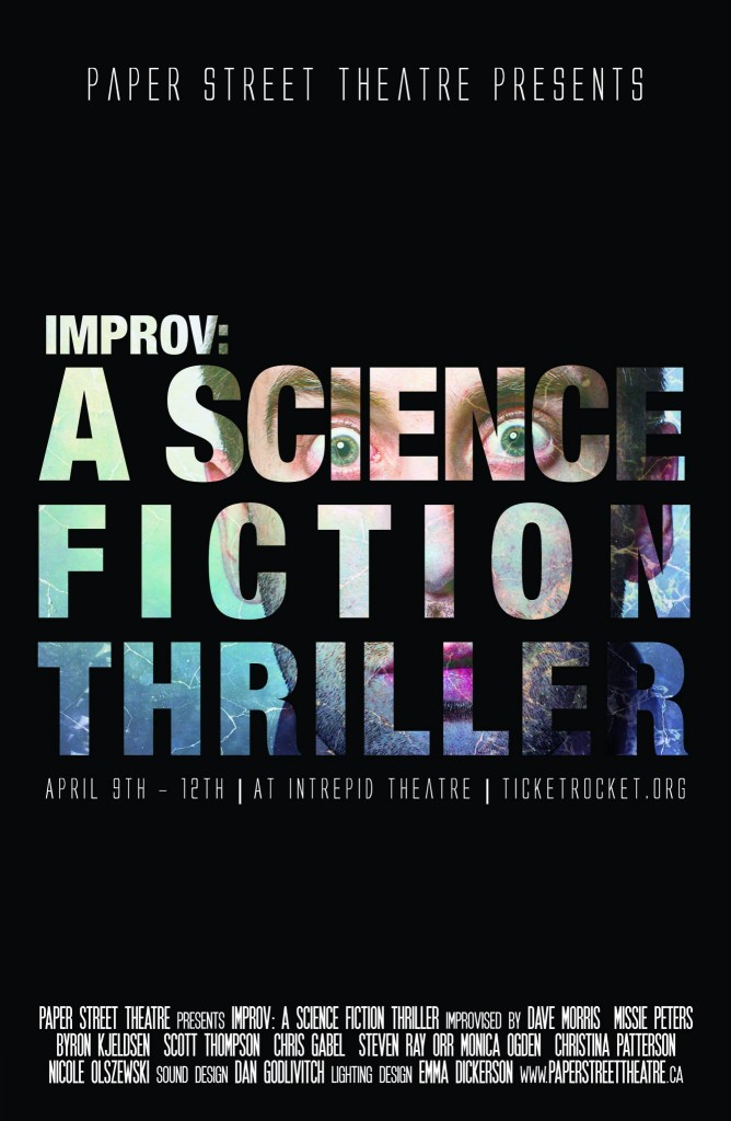 Science Fiction Thriller poster April 2014. Paper Street Theatre