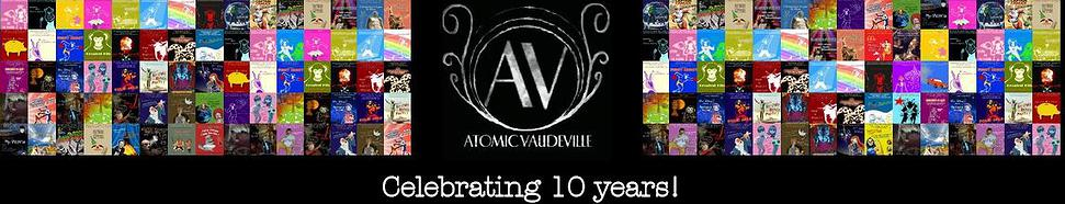Atomic Vaudeville celebrates 10 years