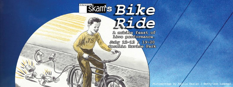Bike Ride by Theatre SKAM July 2014