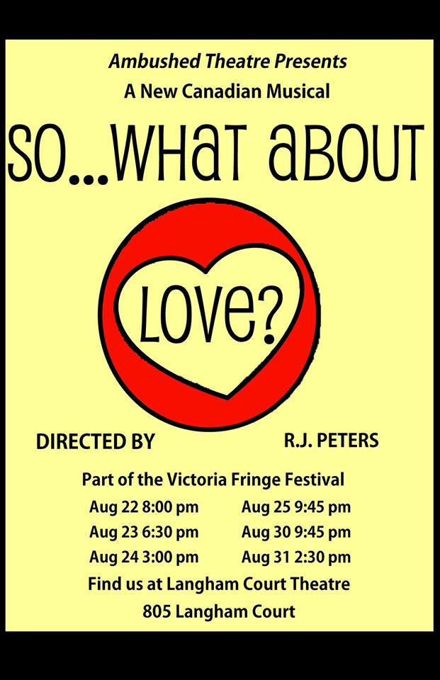 So What About Love Victoria Fringe 2014