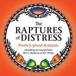 The Raptures of Distress by Dr Stanley K Freiberg, Sept 27/28 in Victoria BC.