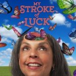 My Stroke of Luck by Diane Barnes. Victoria Fringe 2017. An interview.
