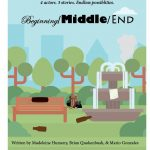Beginning/Middle/End at the Victoria Fringe Festival 2018. An interview.