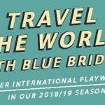 Blue Bridge Repertory Theatre Announces its  2018-2019 Season Lineup