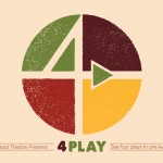 4-Play, a Fundraiser in Support of Intrepid Theatre