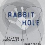 Rabbit Hole, Langham Court Theatre – a review