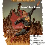 This is Twisted Theatre presents: Batman's Great Mystery
