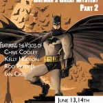 This is Twisted Theatre presents Batman's Great Mystery Part Two