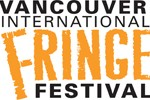 Vancouver Fringe Festival 2012 – Suggestions from the Victoria Fringe