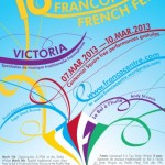 16th annual Victoria French Fest, March 7-10th, 2013