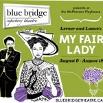 Blue Bridge Repertory Theatre Presents My Fair Lady