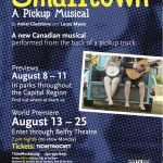 Theatre SKAM presents Smalltown A Pickup Musical August 13 – 25 2013. A review.