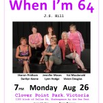 When I'm 64. Playreading August 26th 2013