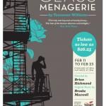 Blue Bridge Repertory Theatre presents A Glass Menagerie February 11th-23rd, 2014.