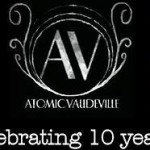 Atomic Vaudeville celebrates 10 years. Interview with co-founder Britt Small.