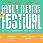 Kaleidoscope Theatre 2nd Family Theatre Festival May 1-11, 2014.