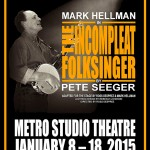 The Other Guys Theatre presents The Incompleat Folksinger January 8-18, 2015 in Victoria BC. A review.