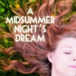 A Midsummer Night's Dream by the Greater Victoria Shakespeare Festival 2015. A review.
