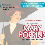 Mary Poppins the Broadway Musical, by the Canadian College of Performing Arts April 22-30, 2016. A review.