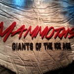 Mammoths Giant of the Ice Age at the Royal British Columbia Museum. June 3-December 31. 2016
