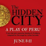 The Hidden City by Scrumpy Theatre June 8-11, 2016. An interview with Julian Cervello.