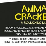 Animal Crackers, a family friendly musical at Blue Bridge Repertory Theatre August 2-14,2016. Preview.