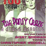The Pansy Craze by Avery Brennan an Intrepid Theatre YOU Show April 1, 2017. Preview.