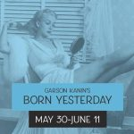 Born Yesterday at Blue Bridge Repertory Theatre May 30-June 11 2017. A review.