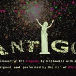 Antigone by William Head on Stage October 6-November 4, 2017. An interview.