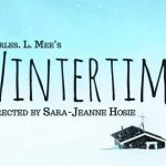 Company C presents Wintertime by Charles Mee. Interview with director and cast.