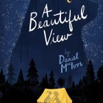 A Beautiful View by Hapax Theatre June 7-9, 2018. Preview.