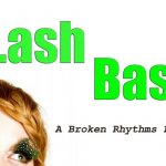 Broken Rhythms presents LASHBASH at Uplands Golf Club June 27th 2018